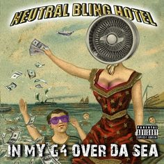 Neutral Milk Hotel gets mashed up with Hip-Hop.