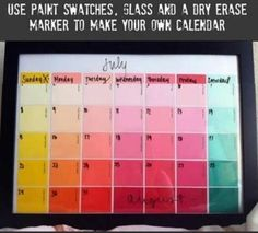 Calendar with paint swatches, glass, and dry erase board.