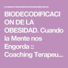 BIODECODIFICACION DE LA OBESIDAD. Cuando la Mente nos Engorda :: Coaching Terapeutico Reparador
