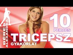 Béres Alexandra torna || Tricepsz torna || 10 perc - YouTube Lose Thigh Fat, Wellness Fitness, Zumba, Pilates, Bodybuilding, Thighs, Cooking Recipes, Gym, Workout