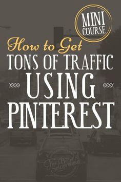 Want to Attract HUGE Traffic Using Pinterest? Grab your spot to my latest free mini course, 'How To Get TONS of Traffic Using Pinterest' and learn how you can use Pinterest to grow your brand and blog.