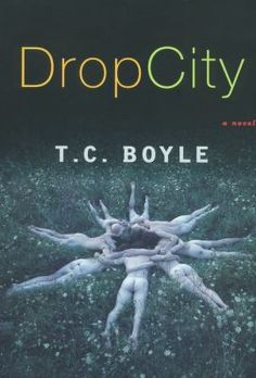 Drop City (Hopewell branch book club in a bag)