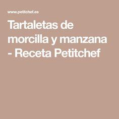 Tartaletas de morcilla y manzana - Receta Petitchef