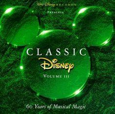 Classic Disney, Vol. 3: 60 Years of Musical Magic ~ Classic Disney (Series), http://www.amazon.com/dp/B000001M3H/ref=cm_sw_r_pi_dp_QQykqb1AVPRY4
