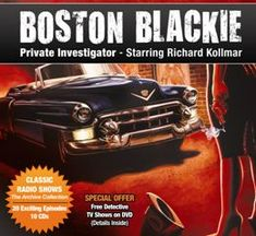 """""""Boston Blackie"""" Old Time Radio Shows Make Summer Travels A Little Sweeter!   PRLog"""