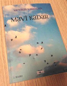 'Mavi Kadar' Sevelim!   LEVLA'NIN NOT DEFTERİ Mavis, Blog, Blogging