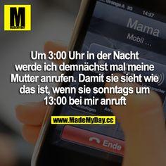 Made My Day Deutsch Google Suche Spruche Humor Witzige Spruche Komisch