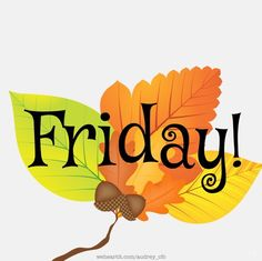 Friday! #friday autumn fall