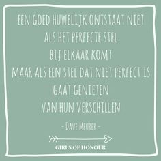 Vier je verschillen // Girls of honour #liefde #liefdesquote #quote #tegeltjeswijsheid #trouwen #verloofd #trouwblog #girlsofhonour #huwelijk