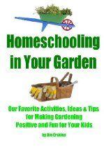 Homeschooling In Your Garden (Easy Homeschooling)