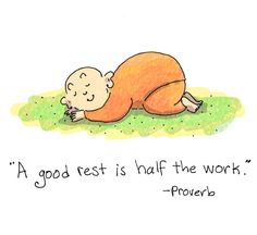 "{Today's Buddha Doodle} a time to rest ~ ""A good rest is half the work."" - Proverb"