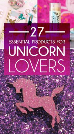 27 Essential Items Every Unicorn Lover Needs
