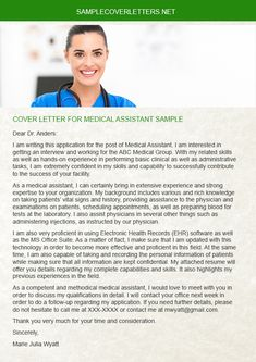 http://www.samplecoverletters.net/cover-letter-for-medical-assistant-sample/ provides great Cover Letter for Medical Assistant Sample, because they have over ten years of experience in the related field. They never do any mistake, but will promise to provide better job.