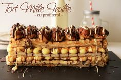 Tort Mille Feuille cu profiterol - Retete culinare by Teo's Kitchen Galaxy Cake, Profiteroles, Something Sweet, Cookie Recipes, Sweets, Cookies, Vegetables, Breakfast, Kitchen
