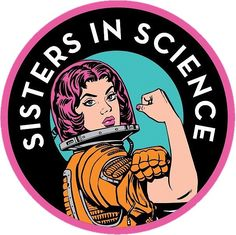 Sisters In Science Organisation Logo Sticker Sisters In Science Organisation Logo Stickers by Laptop Stickers, Cute Stickers, Logo Stickers, Sticker Logo, Logos, Feminist Art, Aesthetic Stickers, Science Art, Science Quotes
