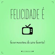 Domingo é dia! | felicidade, séries, maratona, tv, happiness |