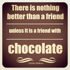 Chocolate is a girl's best friend! #quotes #chocolate #candy