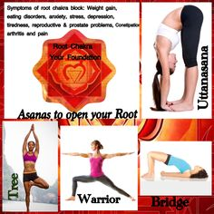 Your Foundation is the most important Chakra. You cannot have balance physically or emotionally if your root chakra is closed. Practice these asanas for muladhara. Eat root vegetables, red fruit and veggies. Wear red❤️ namaste