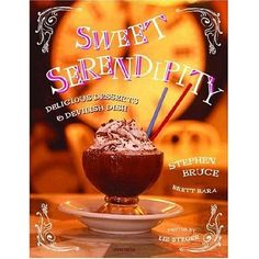 Sweet Serendipity: Delicious Desserts and Devilish Dish by Stephen Bruce by Serendipity 3 >>> Visit the image link more details.