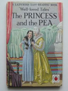 Ladybird books - I used to love Princess and the Pea especially