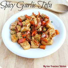 Spicy Garlic Tofu #vegetarian #tofu #spicy #healthy #recipes