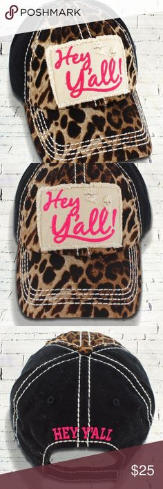 "Black & Leopard Print 'Hey Y'all' Cap This cap is the perfect year-round fashion accessory!  65% Cotton, 35% Polyester Leopard Print on Front 2 Panels and Button Top Solid Color on Back 4 Panels Distressed Applique with Embroidered Message Embroidered ""Hey Y'all"" on Back Contrast Stitching 6 Panel Velcro Closure Sewn Eyelets Button Top Pre-Curved Visor Washed Details for Vintage Look Adjustable, One Size Fits Most Accessories Hats"