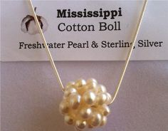 Mississippi Cotton Boll pearl necklace on silver chain love this
