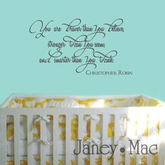 Wall Decal Winnie the Pooh Quote - You Are Braver Than You Believe - Christopher Robin - Children's Bedroom Vinyl Wall Art Sticker - CQ155B. $27.00, via Etsy.