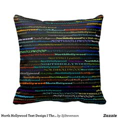 North Hollywood Text Design I Throw Pillow