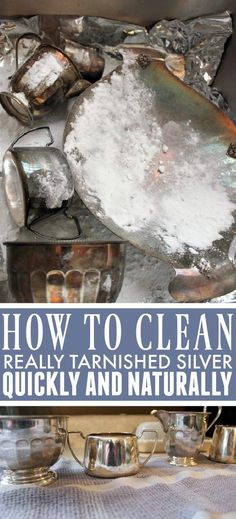 How to Clean Really Tarnished Silver Naturally!   The Creek Line House   Natural Solutions Homemade Cleaning Products, House Cleaning Tips, Natural Cleaning Products, Cleaning Hacks, Cleaning Recipes, Cleaning Supplies, Cleaning Tarnished Silver, Cleaning Silver, Diy Cleaners