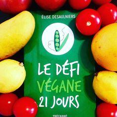 Un guide merveilleusement complet par la remarquable Élise Desaulniers. Un must./A wonderful vegan bible by Élise Desaulniers. A must have.  #defivegane21jours #defivege #veganchallenge #montreal #vegan #govegan #vegansofig #veganmontreal #veganbook #vegane  #vegetalisme
