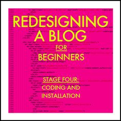 Redesigning A Blog For Beginners- Coding and Installation