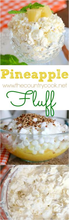 Pineapple Fluff recipe from The Country Cook. Some folks call it Pineapple Salad… Pineapple Fluff recipe from The Country Cook. Some folks call it Pineapple Salad. We make this weekly, it is so good. Mandarin oranges are good in this too. 13 Desserts, Brownie Desserts, Summer Desserts, Delicious Desserts, Yummy Food, Baking Desserts, Fluff Desserts, Health Desserts, Summer Recipes