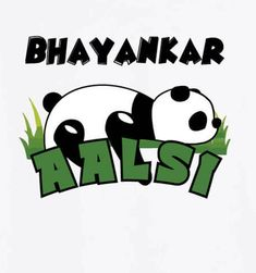 Bhayankar Aalsi T-Shirt Funny Attitude Quotes, Stupid Quotes, Badass Quotes, Sarcastic Quotes, Life Quotes, Funky Quotes, Swag Quotes, Whatsapp Dp, Desi Quotes