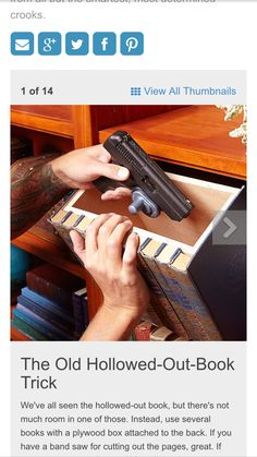 20 Secret Hiding Places - Got some cash or valuables to hide? Try one of these clever, simple ways to hide those items from all but the smartest, most determined crooks. Hidden Gun Storage, Secret Storage, Secret Hiding Places, Hiding Spots, Hidden Spaces, Hidden Rooms, Secret Space, Secret Rooms, Table Saw Sled