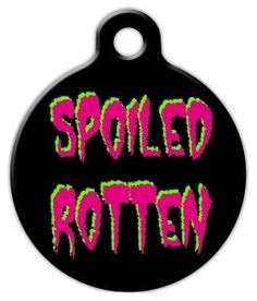 Spoiled Rotten Pet ID Tag for Dogs and Cats - Dog Tag Art * More info could be found at the image url.