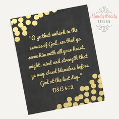 2015 Mutual Theme Printables   Embark in the Service of God   LDS Young Women   D&C 4:2   Mormon   LDS   Latter-day Saint   Young Woman Gold
