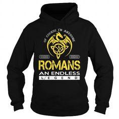 I Love ROMANS An Endless Legend (Dragon) - Last Name, Surname T-Shirt T shirts