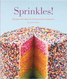 Sprinkles! Rainbowlicious Desserts. Paper Source. $18.95
