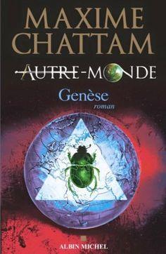 Découvrez Autre-Monde, Tome 7 : Genèse de Maxime Chattam sur Booknode, la communauté du livre