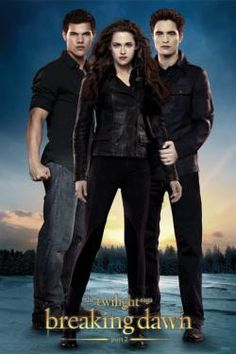 Twilight Breaking Dawn posters: Twilight Breaking Dawn Part 2 poster featuring Kristen Stewart as Bella Swan, Robert Pattinson as Edward Cullen and Taylor Lautner as Jacob Black. Breaking Dawn Part 2 is the final film in the hugely successful Twilight S Breaking Dawn Movie, Twilight Breaking Dawn, Breaking Dawn Part 2, Kristen Stewart, Twilight Saga Series, Twilight Movie, Twilight Pics, Twilight Quotes, Nikki Reed