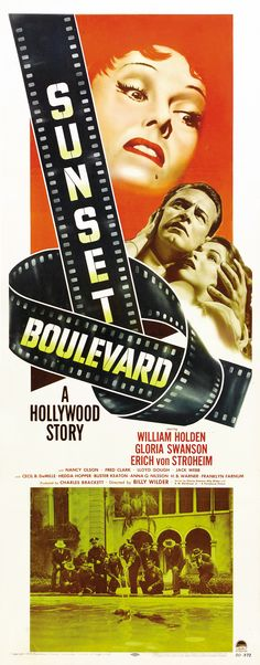 Sunset Boulevard, 1950. Premiered 10 August 1950