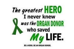 I have never met my donor family but am very grateful to them! I live because they made it possible. I have never met my donor family but am very grateful to them! I live because they made it possible. Brother Quotes, Mom Quotes, Organ Donor Quotes, Donation Quotes, Living Kidney Donor, Organ Transplant, Organ Donation, Heart And Lungs, Health Facts