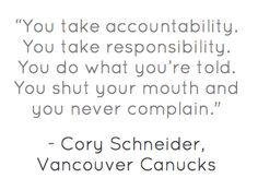 #Quotes. Cory Schneider on being the Vancouver #Canucks second goalie.