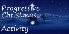 love this time of the year this Progressive Christmas activity focus's on Jesus Christ, and feeling the Spirit, such a fun time of year