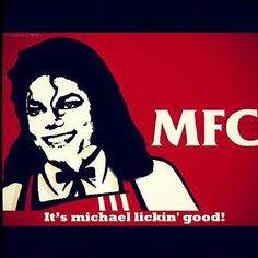 KFC MJ style. (Michael LOVED KFC)-too bad they never asked him to do commercials :)