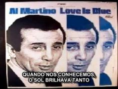 Love is Blue - Al Martino - Legendada Português BR