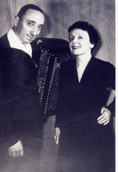 Edith Piaf and her accordeonist Marc Bonel