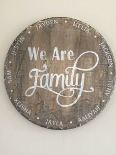We are family sign