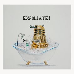 Dalek bath time...
